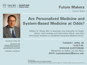 Are Personalized Medicine and System-Based Medicine at Odds? Future Makers Lecture Series
