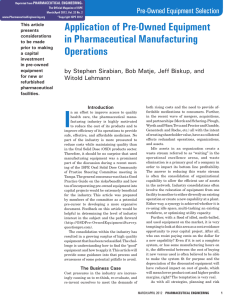 Application of Pre-Owned Equipment in Pharmaceutical Manufacturing Operations pre-Owned Equipment Selection