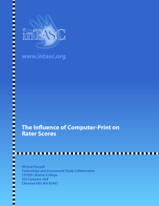 The Influence of Computer-Print on Rater Scores www.intasc.org
