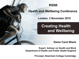 Creating Health and Wellbeing RSSB Health and Wellbeing Conference