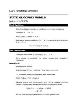 STATIC OLIGOPOLY MODELS ECON 4820 Strategic Competition Lecture notes 02.02.04 (