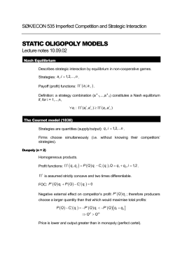 STATIC OLIGOPOLY MODELS SØK/ECON 535 Imperfect Competition and Strategic Interaction (