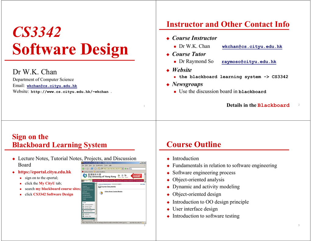 Software Design CS3342 Instructor and Other Contact Info Course Outline