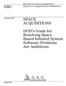 GAO SPACE ACQUISITIONS DOD's Goals for