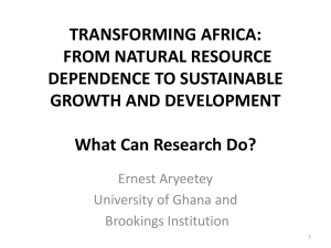 TRANSFORMING AFRICA: FROM NATURAL RESOURCE DEPENDENCE TO SUSTAINABLE GROWTH AND DEVELOPMENT