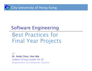 Best Practices for Final Year Projects Software Engineering City University of Hong Kong
