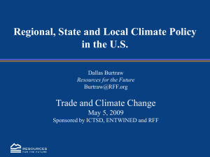 Regional, State and Local Climate Policy in the U.S. May 5, 2009
