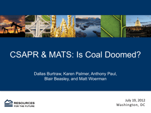 CSAPR & MATS: Is Coal Doomed? Blair Beasley, and Matt Woerman