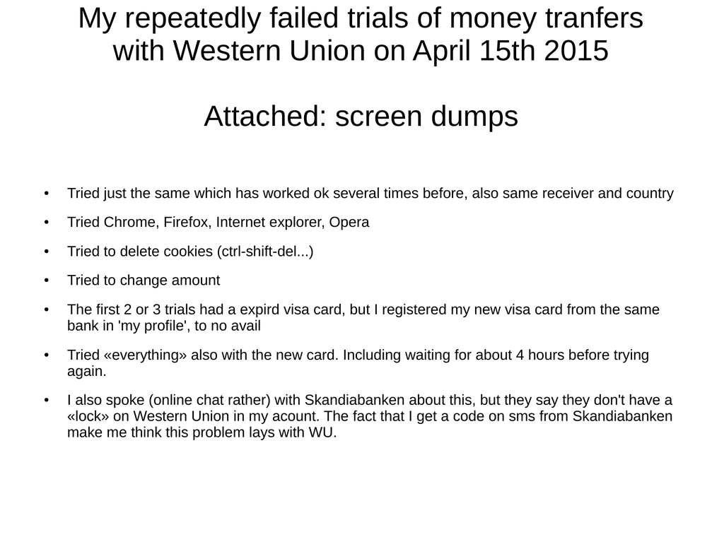 My repeatedly failed trials of money tranfers Attached