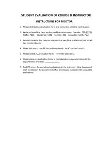 STUDENT EVALUATION OF COURSE & INSTRUCTOR  INSTRUCTIONS FOR PROCTOR