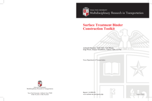 Multidisciplinary Research in Transportation Surface Treatment Binder Construction Toolkit