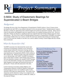 Project Summary 0-5834: Study of Elastomeric Bearings for Superelevated U-Beam Bridges Background