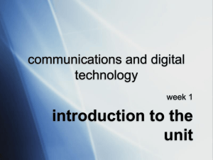introduction to the unit communications and digital technology