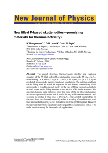 New Journal of Physics New filled P-based skutterudites—promising materials for thermoelectricity? K Mangersnes