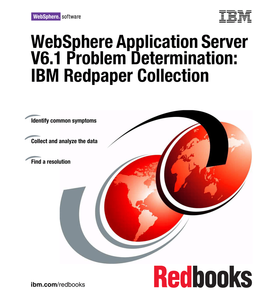 WebSphere Application Server V6 1 Problem Determination: IBM