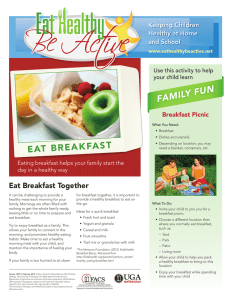 FAMILY FUN EAT BREAKFAST Keeping Children Healthy at Home