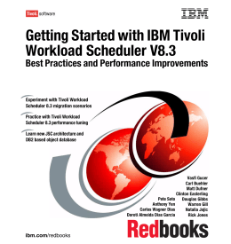 Getting Started with IBM Tivoli Workload Scheduler V8.3 Front cover
