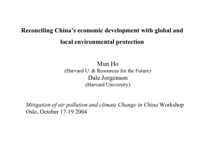 Reconciling China's economic development with global and local environmental protection Mun Ho