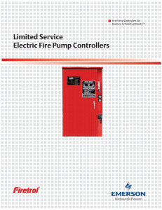 Limited Service Electric Fire Pump Controllers Fire Pump Controllers for Business Critical Continuity™
