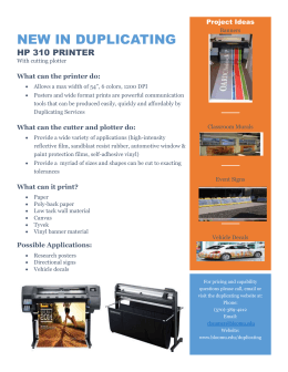 NEW IN DUPLICATING HP 310 PRINTER What can the printer do: Project Ideas