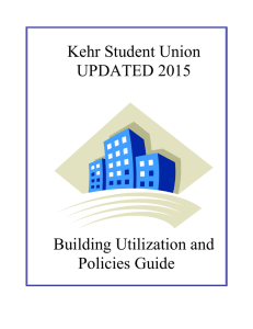 Kehr Student Union UPDATED 2015 Building Utilization and Policies Guide