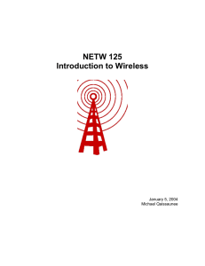 NETW 125 Introduction to Wireless January 5, 2004