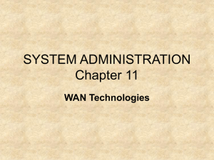 SYSTEM ADMINISTRATION Chapter 11 WAN Technologies