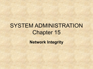 SYSTEM ADMINISTRATION Chapter 15 Network Integrity