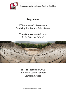 9 European Conference on Gambling Studies and Policy Issues