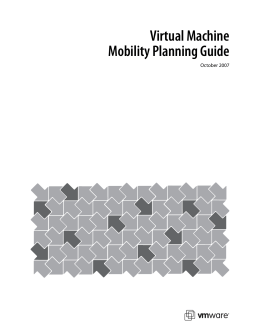 Virtual Machine Mobility Planning Guide October 2007