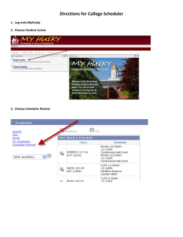 Directions for College Scheduler 1.  Log onto MyHusky
