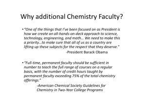Why additional Chemistry Faculty?