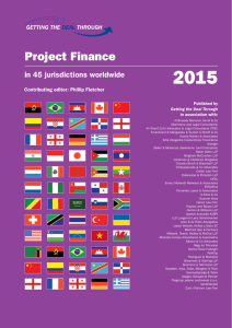 2015 Project Finance in 45 jurisdictions worldwide Contributing editor: Phillip Fletcher
