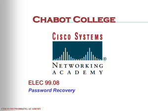 Chabot College ELEC 99.08 Password Recovery CISCO NETWORKING ACADEMY