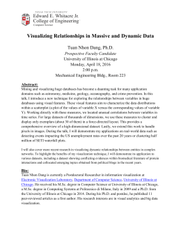 Visualizing Relationships in Massive and Dynamic Data Edward E. Whitacre Jr.