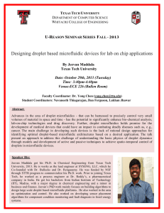 Designing droplet based microfluidic devices for lab on chip applications  U-R S
