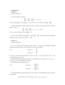Assignment 3 Problem 4. a) Varian, chapter 7. b) Use the Slutsky equation: