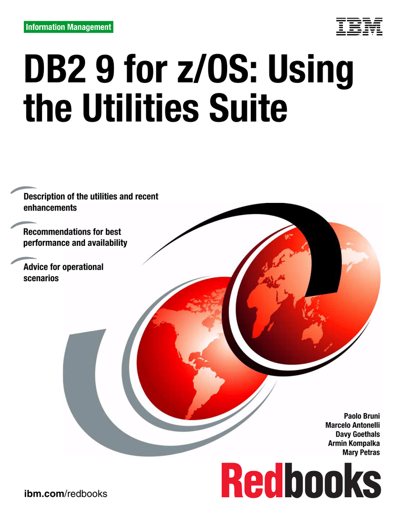 DB2 9 for z/OS: Using the Utilities Suite Front cover