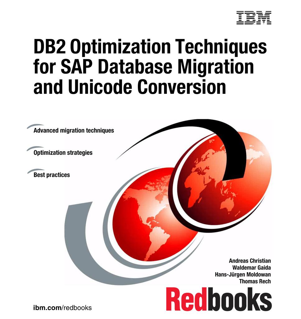 DB2 Optimization Techniques for SAP Database Migration and Unicode