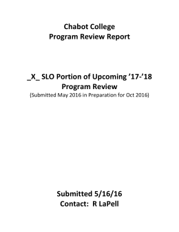 Chabot	College Program	Review	Report  _X_	SLO	Portion	of	Upcoming	'17-'18