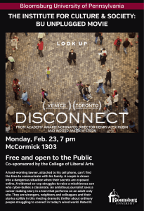 THE INSTITUTE FOR CULTURE & SOCIETY: BU UNPLUGGED MOVIE McCormick 1303