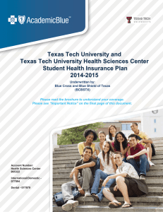 Tech University and Texas Texas Tech University Health Sciences Center