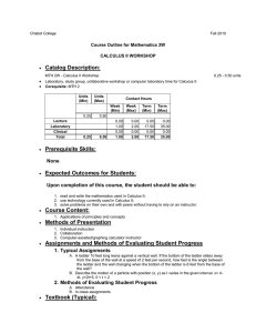Catalog Description: Course Outline for Mathematics 2W CALCULUS II WORKSHOP •