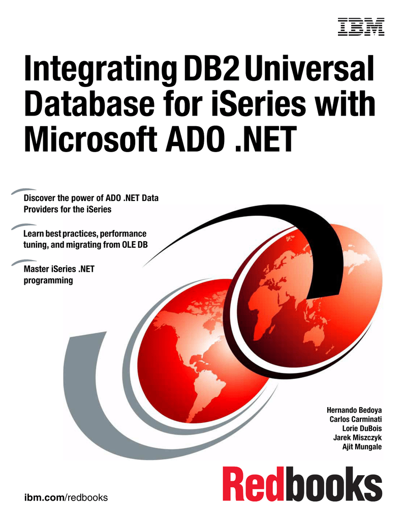 Integrating DB2 Universal Universal Database for iSeries with for