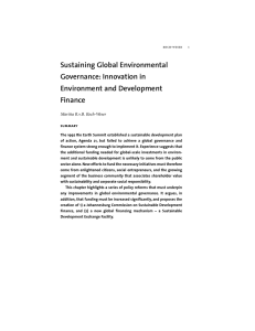 Sustaining Global Environmental Governance: Innovation in Environment and Development Finance