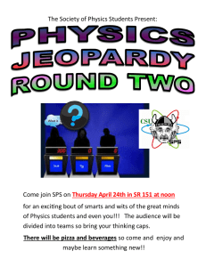 The Society of Physics Students Present: Come join SPS on