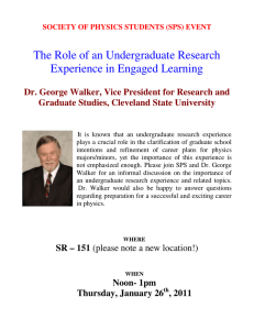 The Role of an Undergraduate Research  Graduate Studies, Cleveland State University