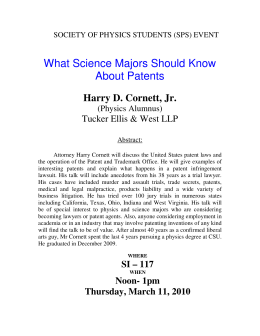What Science Majors Should Know About Patents  Harry D. Cornett, Jr.