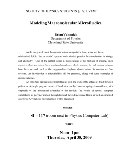 Modeling Macromolecular Microfluidics  Department of Physics Cleveland State University