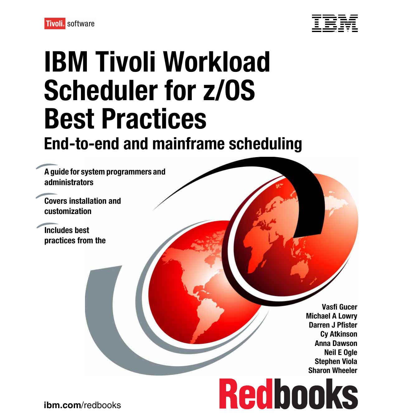 IBM Tivoli Workload Scheduler for z/OS Best Practices End-to